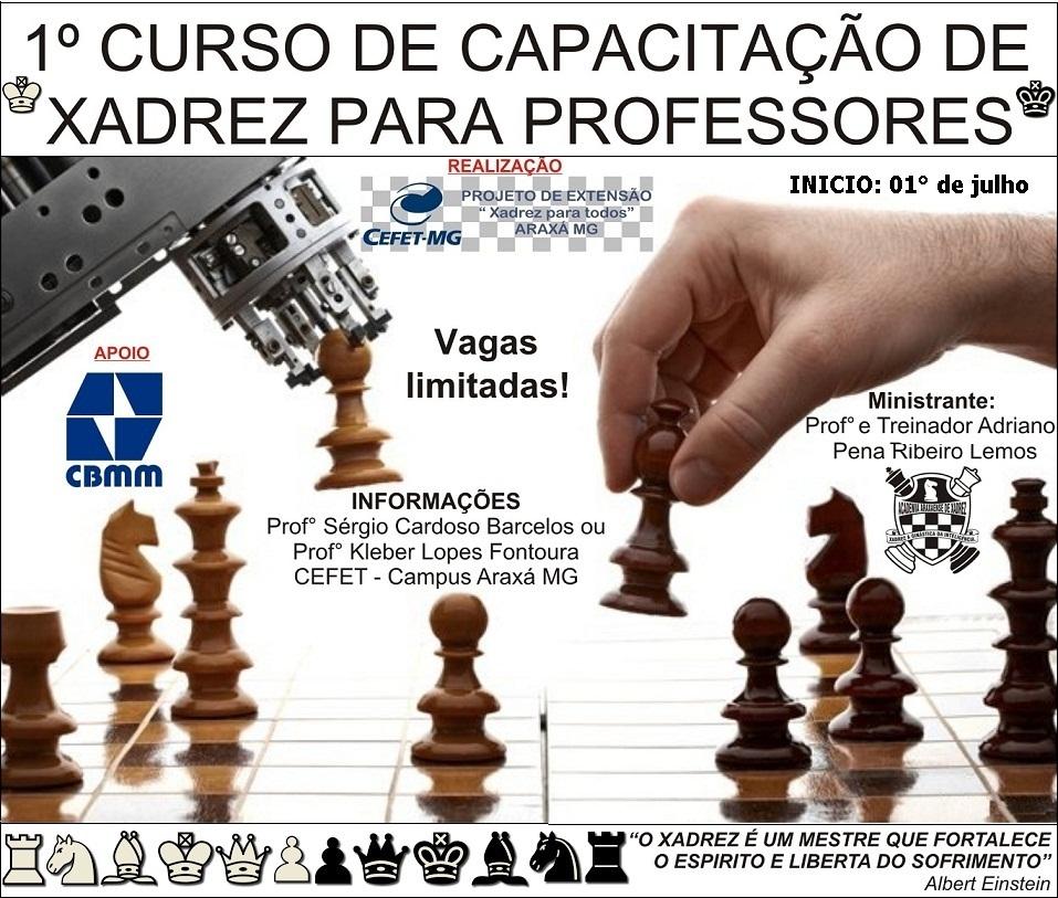 CEFET ARAXÁ REALIZARÁ CURSO DE FORMAÇÃO DE PROFESSORES DE XADREZ